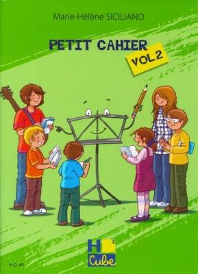 Petit Cahier vol. 2 / Marie-Hélène Siciliano / H. Cube
