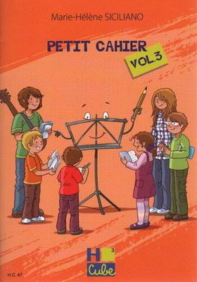 Petit Cahier vol. 3 / Marie-Hélène Siciliano / H. Cube