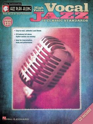 Jazz play along / Jazz Play-Along Volume 131: Vocal Jazz (High Voice) /  / Hal Leonard