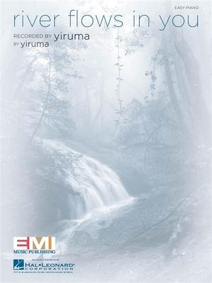 Yiruma: River Flows in You (Easy Piano) / Yiruma (Artist) / Hal Leonard