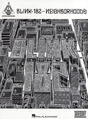 Recorded Versions Guitar / Blink-182: Neighborhoods / Blink-182 (Artist) / Hal Leonard
