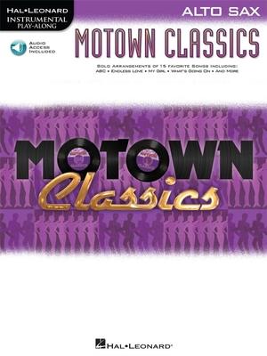 Instrumental Play-Along / Instrumental Play-Along: Motown Classics, Alto Saxophone /  / Hal Leonard