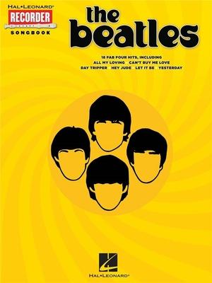 The Beatles: Recorder Songbook / Beatles, The (Artist) / Hal Leonard