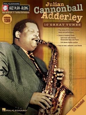 Jazz play along / Jazz Play-Along Volume 139: Julian Cannonball Adderley / Adderley, Julian Cannonball (Artist) / Hal Leonard