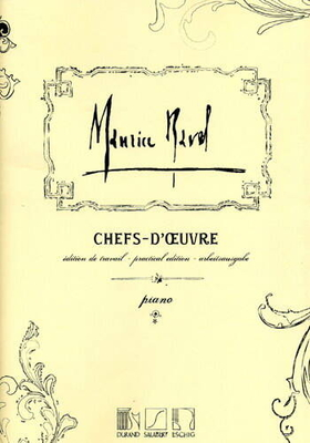 Chefs D'Oeuvres / Ravel Maurice / Durand