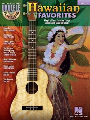 Ukulele Play-Along / Ukulele Play-Along Volume 3: Hawaiian Favorites /  / Hal Leonard