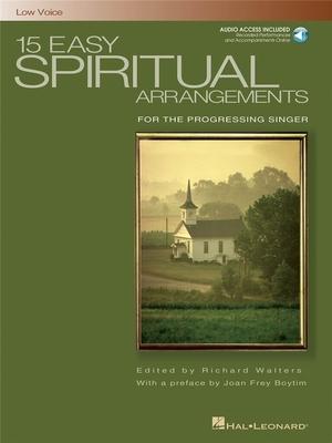 15 Easy Spiritual Arrangements (Low Voice) / Walters, Richard (Arranger) / Hal Leonard