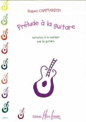 Prélude à la guitare / Hugues Chaffardon / Henry Lemoine