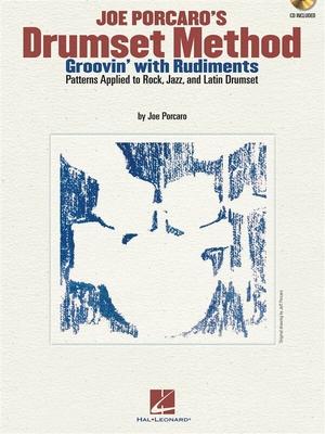 Joe Porcaro's Drumset MethodGroovin' With Rudiments / Porcaro, Joe (Author) / Hal Leonard