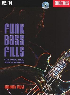 Anthony Vitti: Funk Bass Fills / Vitti, Anthony (Author) / Berklee Press
