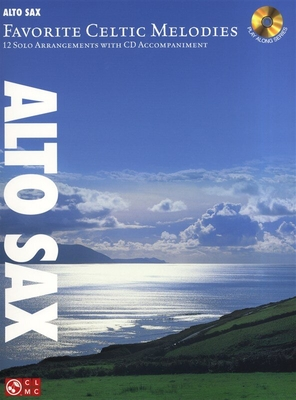 Favorite Celtic Melodies, Alto Saxophone /  / Cherry Lane Music Company