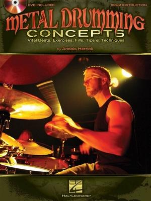 Andols Herrick: Metal Drumming Concepts / Herrick, Andols (Author) / Hal Leonard