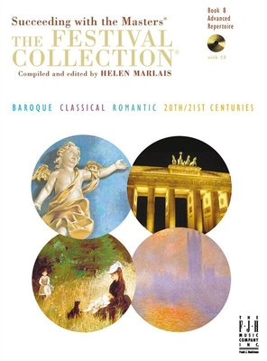 Succeeding With The Masters: The Festival Collection Book 8 / Marlais, Helen (Editor) / FJH Music Company