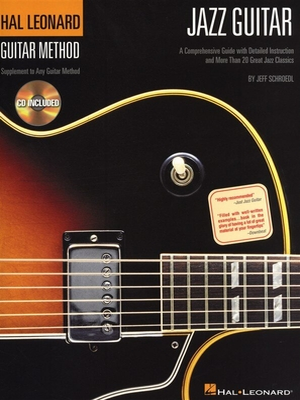 Hal Leonard Guitar Method, Jazz Guitar / Jeff Schroedl / Hal Leonard