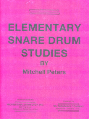 Elementary Snare Drum Studies / Mitchell Peters / Try Publication