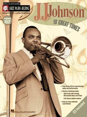 Jazz play along / Jazz Play-Along Volume 152: J.J. Johnson / Johnson, J.J. (Artist) / Hal Leonard