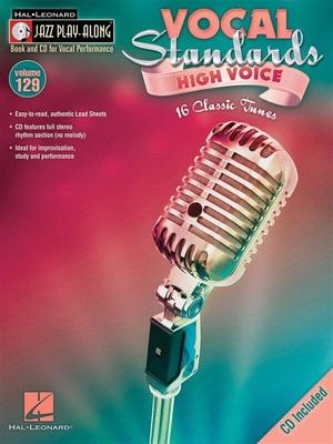 Jazz play along / Jazz Play-Along Volume 129: Vocal Standards (High Voice) /  / Hal Leonard