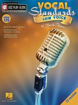 Jazz play along / Jazz Play-Along Volume 128: Vocal Standards (Low Voice) /  / Hal Leonard