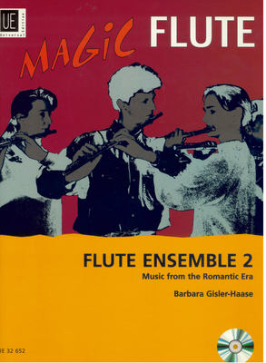 Magic Flute/ Flute Ensemble vol. 2 / Barbara Gisler-Haase / Universal Edition