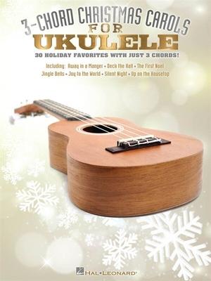 3-Chord Christmas Carols For Ukulele /  / Hal Leonard