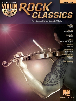 Violin Play-Along Volume 24: Rock Classics /  / Hal Leonard