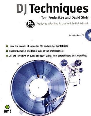 DJ Techniques / Frederikse, Tom (Author); Sloly, David (Author) / Music Sales