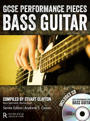 Guitar World / GCSE Performance Pieces Bass Guitar / Stuart Clayton / Rhinegold Education