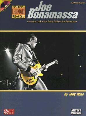Joe Bonamassa: Legendary Licks / Wine, Toby (Author); Bonamassa, Joe (Artist) / Cherry Lane Music Company