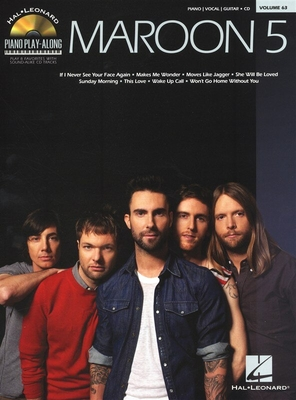 Piano Play-Along Volume 63: Maroon 5 / Maroon 5 (Artist) / Hal Leonard