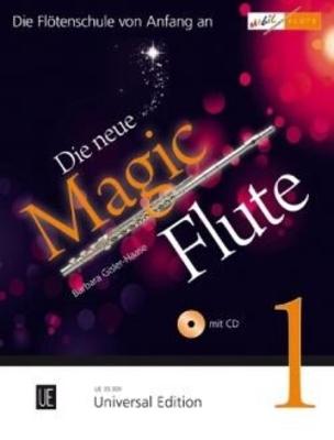 Die neue Magic Flute Vol. 1 mit CDDie Flötenschule von Anfang an / Gisler-Haase Barbara / Universal Edition