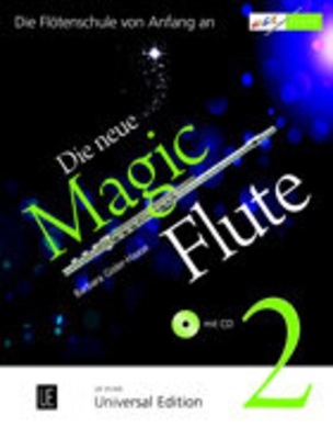 Die neue Magic Flute Vol. 2 mit CD / Barbara Gisler-Haase / Universal Edition