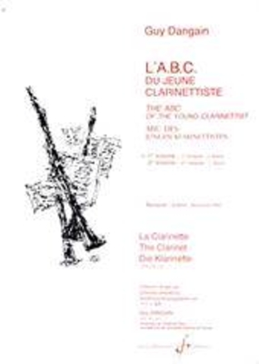 L'A.B.C. du jeune clarinettiste vol. 1 / Guy Dangain / Billaudot