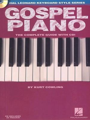 Gospel Piano Keyboards  / Kurt Cowling  / Hal Leonard