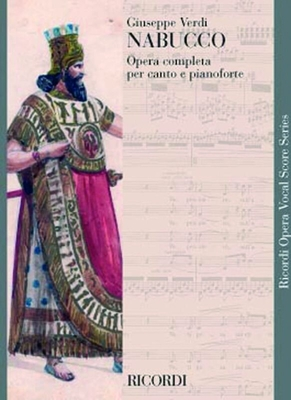 Opera Vocal Score Series (Ricordi) / Nabucco Vocal Score / Giuseppe Verdi / Ricordi
