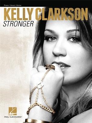 Stronger / Kelly Clarkson / Hal Leonard
