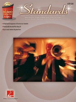 Big Band Play-Along Volume 7: Standards, Alto Saxophone /  / Hal Leonard