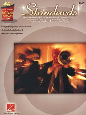 Big Band Play-Along Volume 7: Standards, Piano /  / Hal Leonard