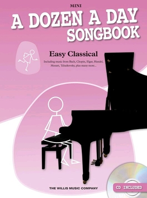 A Dozen A Day Songbook: Easy Classical, Mini /  / Wise Publications