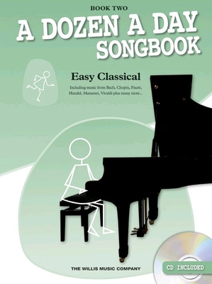A Dozen A Day Songbook: Easy Classical, Book Two /  / Wise Publications