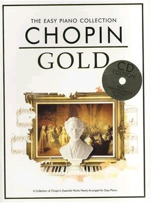The Easy Piano Collection Chopin Gold (CD Edition) / Frederic Chopin / Chester