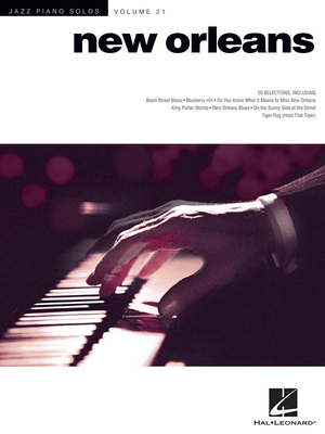 Hal Leonard Jazz Piano Solos / New Orleans Jazz Piano Solos Series Volume 21 /  / Hal Leonard