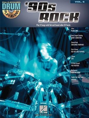 Drum Play-Along Volume 6: '90s Rock /  / Hal Leonard