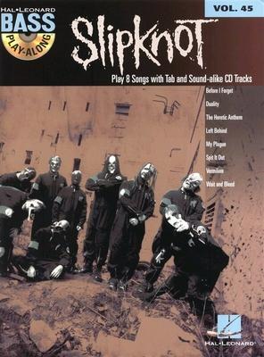 HL00703201 Bass Play-Along Volume 45: Slipknot / Slipknot (Artist) / Hal Leonard