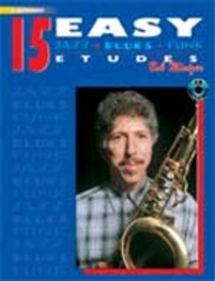 15 Easy Jazz, Blues & Funk Etudes avec CD Pour saxophone Mib / Bob Mintzer / Alfred Publishing