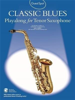 AM966702 Guest Spot: Classic Blues Playalong For Tenor Saxophone / Honey, Paul (Author) / Wise Publications