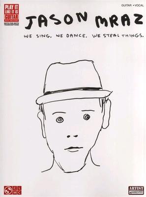 HL02501324 Jason Mraz: We Sing, We Dance, We Steal Things / Mraz, Jason (Artist) / Cherry Lane Music Company