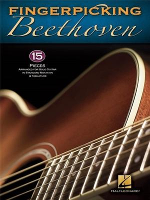 Fingerpicking Beethoven 15 Pièces / Ludwig Beethoven / Hal Leonard