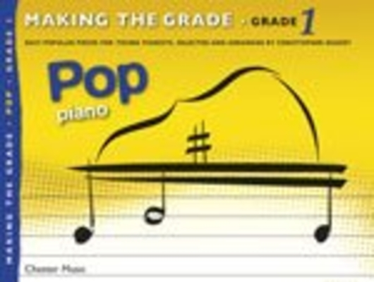 Making the grade 1 Pop piano /  / Chester