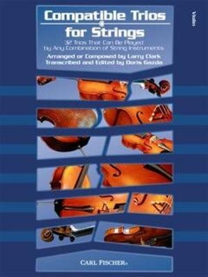 Compatible Trios For Strings (Violin) / Gazda Doris / Carl Fischer