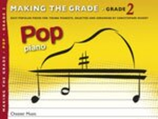 Making the grade 2 Pop piano / Jerry Lanning / Chester